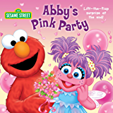 Abby's Pink Party (Sesame Street) (English Edition)