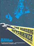 The Vanishing Hitchhiker: American Urban Legends and Their Meanings (English Edition)