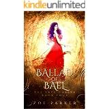 Ballad of Bael (The Fate Caller Series Book 4)