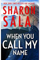 When You Call My Name Kindle Edition