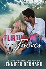 Flirting with Forever (Lost Harbor, Alaska Book 8) Kindle Edition