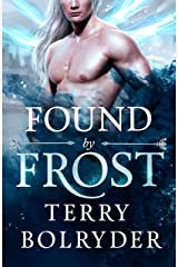 Found by Frost (Wings, Wands and Soul Bonds Book 1) Kindle Edition