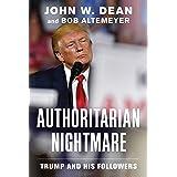 Authoritarian Nightmare: Trump and His Followers