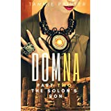 Domna, Part Two: The Solon's Son (Domna (A Serialized Novel of Osteria) Book 2)