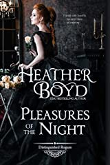 Pleasures of the Night (The Distinguished Rogues Book 16) Kindle Edition