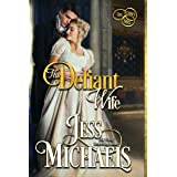 The Defiant Wife (The Three Mrs Book 2)