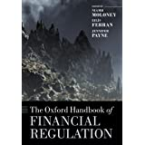 The Oxford Handbook of Financial Regulation (Oxford Handbooks)