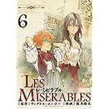 LES MISERABLES(6) (ゲッサン少年サンデーコミックス)
