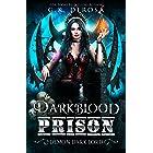 Darkblood Prison: Demon Dark Lord (Supernatural Prison Squad Series Book 4)