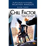 Chill Factor: Book Three of the Weather Warden: 3