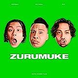 【Amazon.co.jp限定】ZURUMUKE (メガジャケ付)