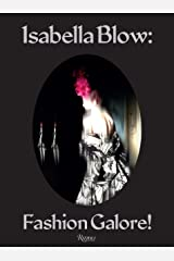 Isabella Blow - Fashion Galore! Hardcover