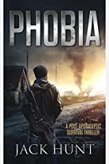 Phobia: A Post-Apocalyptic Survival Thriller (The Agora Virus Book 1) Kindle Edition