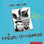 Die Kaenguru-Offenbarung: Live und ungekuerzt