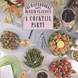 Dinner Classics: Cocktail Party