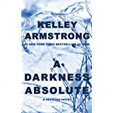 A Darkness Absolute (Rockton Book 2)