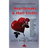 Heartbreaks & Half-truths: 22 Stories of Mystery & Suspense (A Superior Shores Anthology Book 2)