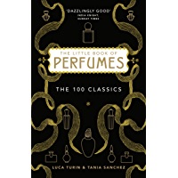 The Little Book of Perfumes: The 100 classics (English Editi…