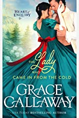 The Lady Who Came in from the Cold (Heart of Enquiry Book 3) Kindle Edition