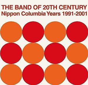 【メーカー特典あり】 THE BAND OF 20TH CENTURY : NIPPON COLUMBIA YEARS 1991-2001(7inchボーナスディスク付)(予約特典の対象期間は2019年8月31日(土)23:59まで) [Analog]