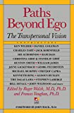 Paths Beyond Ego: The Transpersonal Vision (New Consciousnes…