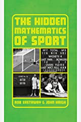 The Hidden Mathematics of Sport Kindle Edition
