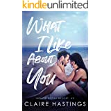 What I Like About You (Indigo Royal Resort Book 3)