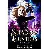 Shadow Hunters (Shadow Warriors Book 1)