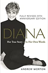 Diana: Her True Story - In Her Own Words: 25th Anniversary Edition Kindle Edition