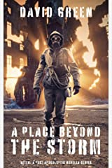 A Place Beyond the Storm (AFTER: A POST-APOCALYPTIC SURVIVOR SERIES) Kindle Edition