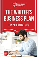 The Writer's Business Plan (Business Books For Writers Book 1) Kindle Edition