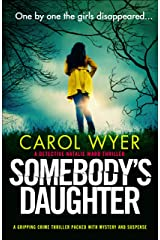 Somebody's Daughter: A gripping crime thriller packed with mystery and suspense (Detective Natalie Ward Book 7) Kindle Edition