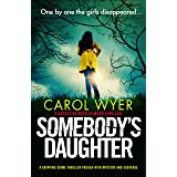 Somebody's Daughter: A gripping crime thriller packed with mystery and suspense (Detective Natalie Ward Series Book 7)