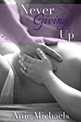 Never Giving Up (The Never Series Book 3) Kindle Edition