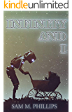 INFINITY AND I: Seventy Science Fiction Short Stories (English Edition)