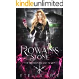 The Rowan's Stone: An Urban Fantasy Reverse Harem Romance (The Killian Blade Series Book 2)