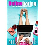 Online Dating: A Laugh Out Loud Romantic Comedy
