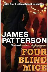 Four Blind Mice (Alex Cross Book 8) Kindle Edition