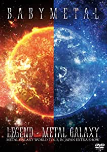 「LEGEND - METAL GALAXY (METAL GALAXY WORLD TOUR IN JAPAN EXTRA SHOW)」[DVD]