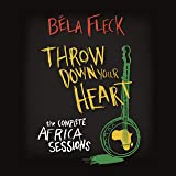 Throw Down Your Heart: The Complete Africa Sessions