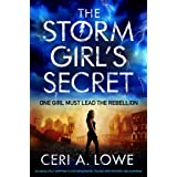 The Storm Girl's Secret: An absolutely gripping YA dystopian novel packed with mystery and suspense (Paradigm Trilogy Book 3)