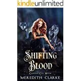 Shifting Blood (Crescent City Witch Book 3)