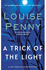 A Trick Of The Light (A Chief Inspector Gamache Mystery Book 7) Kindle Edition