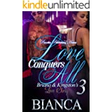 Love Conquers All 3: Briana & Kingston's Love Story