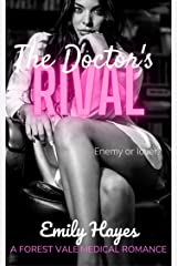 The Doctor's Rival: A Lesbian Medical Romance (Forest Vale Hospital Book 2) Kindle Edition