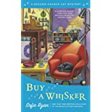 Buy a Whisker: Second Chance Cat Mystery: 2
