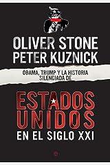Obama, Trump y la historia silenciada de los EEUU en el siglo XXI (Historia del siglo XX) (Spanish Edition) Kindle Edition