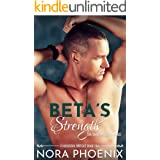 Beta's Strength: An MMM Mpreg Romance (Irresistible Omegas Book 5)