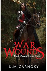 War Wounds: A 'The First Queen' Bonus Chapter Kindle Edition