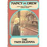 The Twin Dilemma (Nancy Drew Mysteries Book 63)